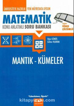 Üniversiteye Hazırlık Matematik Mantık ve Kümeler Konu Anlatımlı Soru Bankası - Oğuz Gümüş pdf epub