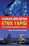 Avrupa Birliği'nin Etnik Yapısı & Avrupa Birliği'ndeki Halkların Kökenleri ve Gerçekler