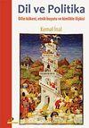 Dil ve Politika & Dilin Kökeni, Etnik Boyutu ve Kimlikle İlişkisi
