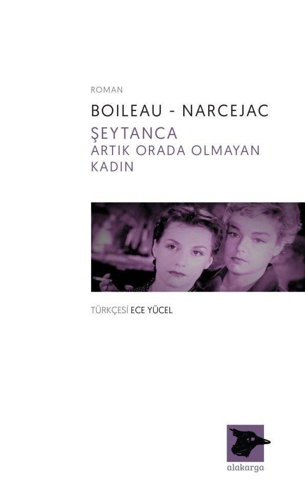 Şeytanca - Artık Orada Olmayan Kadın - Boileau pdf epub