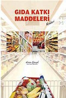 Gıda Katkı Maddeleri Rehberi