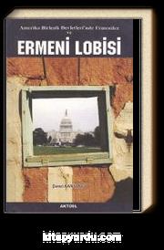 Amerikan Birleşik Devletleri'nde Ermeniler ve Ermeni Lobisi