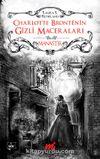 Charlotte Bronte'nin Gizli Maceraları - Manastır (Özel Seri)