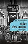 Birinci Dünya Harbinde / Suriye Hatıraları 1