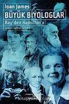 Büyük Biyologlar & Ray'den Hamilton'a