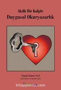 Akıllı Bir Kalple Duygusal Okuryazarlık - Claude Steiner pdf epub