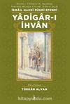 Yadigar-ı İhvan (Ciltli)