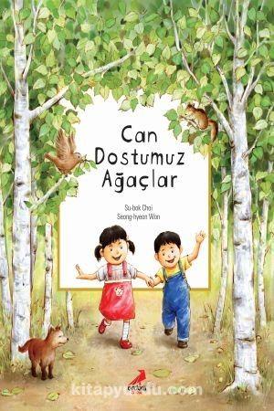 Can Dostumuz Ağaçlar - Su-bok Choi pdf epub