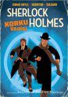 Korku Vadisi / Bir Sherlock Holmes Çizgi Romani