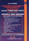 Hukuk Yargılama Usulü Çözümlü Soru Bankası (Medeni Usul)