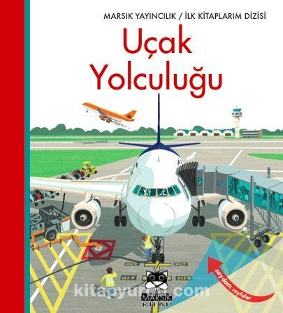 İlk Kitaplarım Dizisi / Uçak Yolculuğu