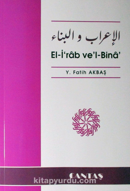El-i'rab ve'l-Bina - Y. Fatih Akbaş pdf epub