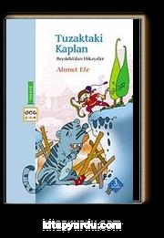 Tuzaktaki Kaplan /  Beydeba'dan Hikayeler