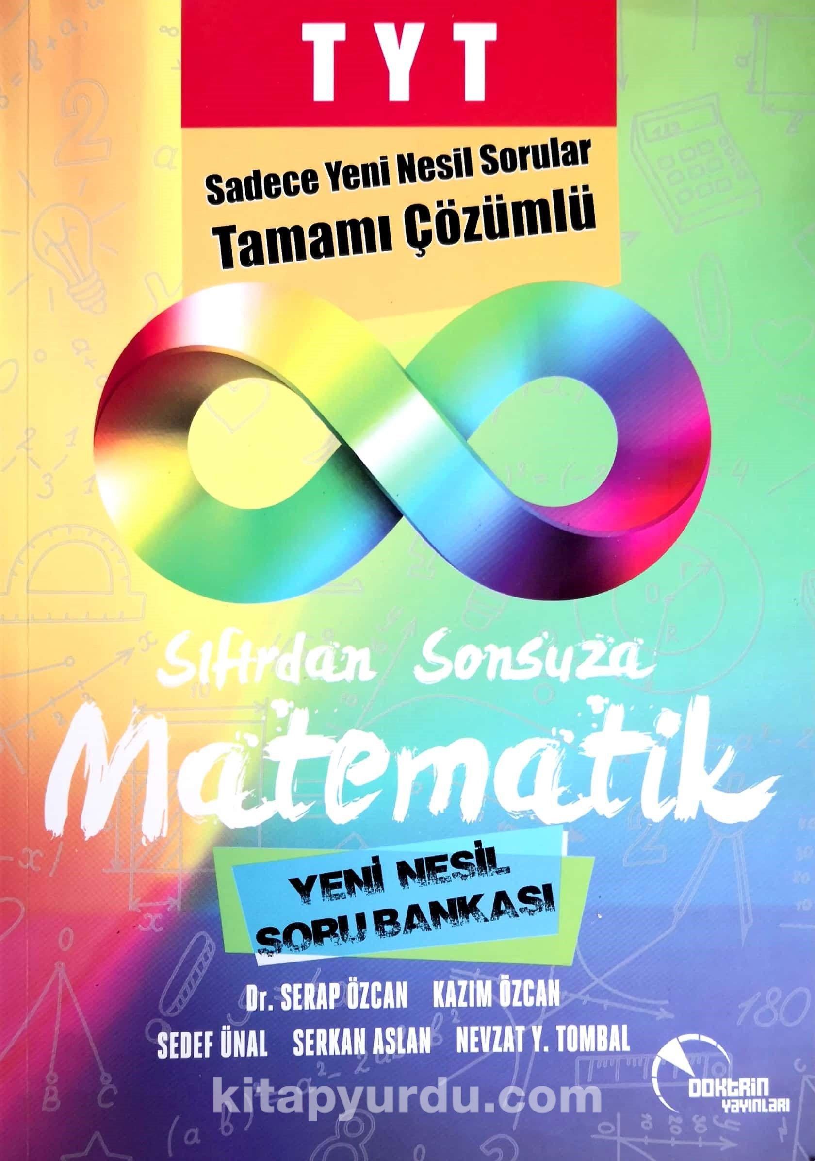 TYT Sıfırdan Sonsuza Matematik Yeni Nesil Soru Bankası