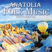 Anatolia Folk Music / Instrumental 3 (CD)