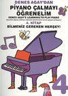 Denes Agay'dan Piyano Çalmayı Öğrenelim 4. Kitap Bilmeniz Gereken Herşey!
