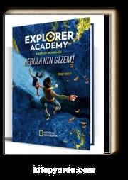 Explorer Academy Kaşifler Akademisi Nebula'nın Gizemi (1. Kitap)
