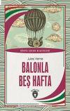 Balonla Beş Hafta Dünya Çocuk Klasikleri (7-12 Yaş)