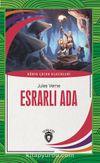 Esrarlı Ada Dünya Çocuk Klasikleri (7-12 Yaş)