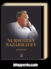 Nursultan Nazarbayev (Ciltli)