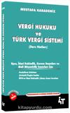 Vergi Hukuku ve Türk Vergi Sistemi (Ders Notları)