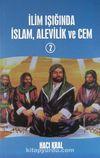 İlim Işığında İslam, Alevilik ve Cem 2