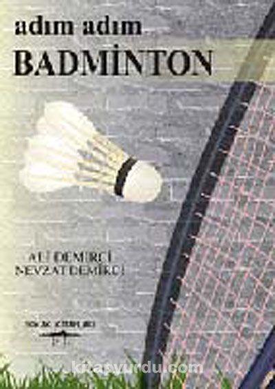 Adım Adım Badminton - Ali Demirci pdf epub