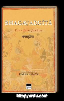 Bhagavadgita & Tanrı'nın Şarkısı