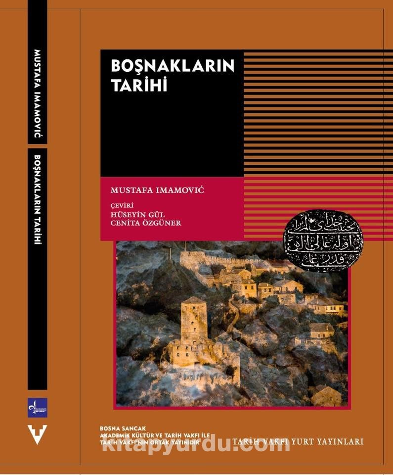Boşnakların Tarihi - Hüseyin Gül pdf epub