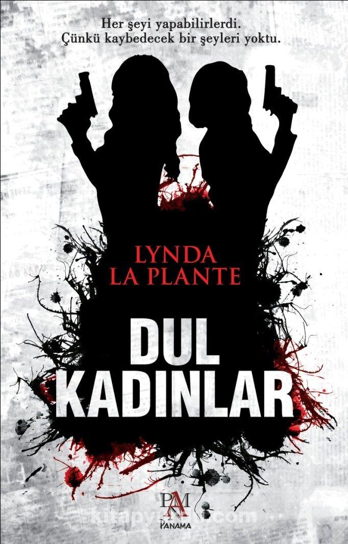 Dul Kadınlar - Lynda La Plante pdf epub