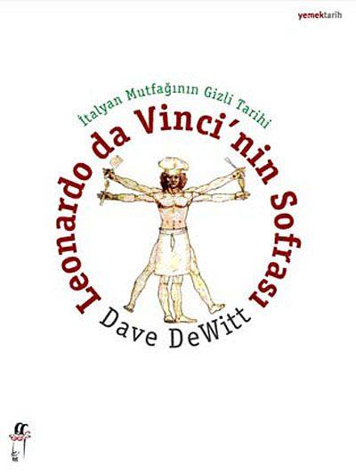 İtalyan Mutfağının GizliTarihiLeonardo da Vinci'nin Sofrası - Dave Dewitt pdf epub