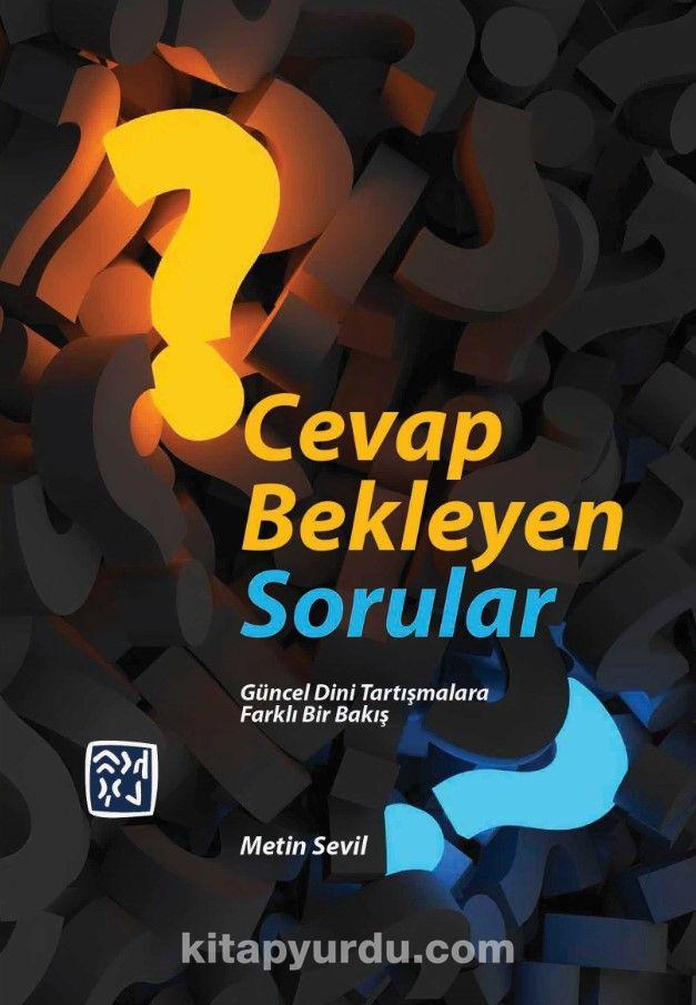 Cevap Bekleyen Sorular - Metin Sevil pdf epub