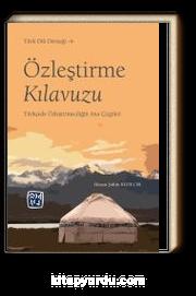 Özleştirme Kılavuzu & Türkçede Özleştirmeciliğin Ana Çizgileri