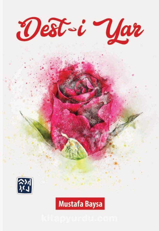 Dest-i Yar - Mustafa Baysa pdf epub