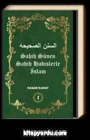 Sahih Hadislerle İslam (Sahih Sünen) 1. Cilt