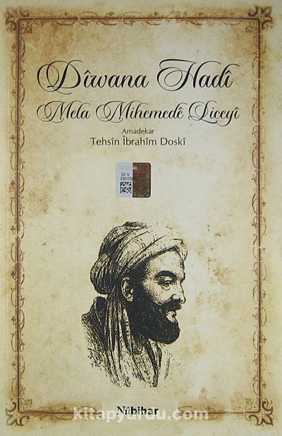 Diwana Hadi / Mela Mihemede Liceyi - Tehsin İbrahim Doski pdf epub