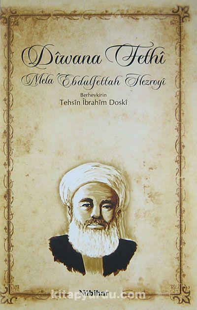 Diwana Fethi / Mela Ebdulfettah Hezroyi - Tehsin İbrahim Doski pdf epub
