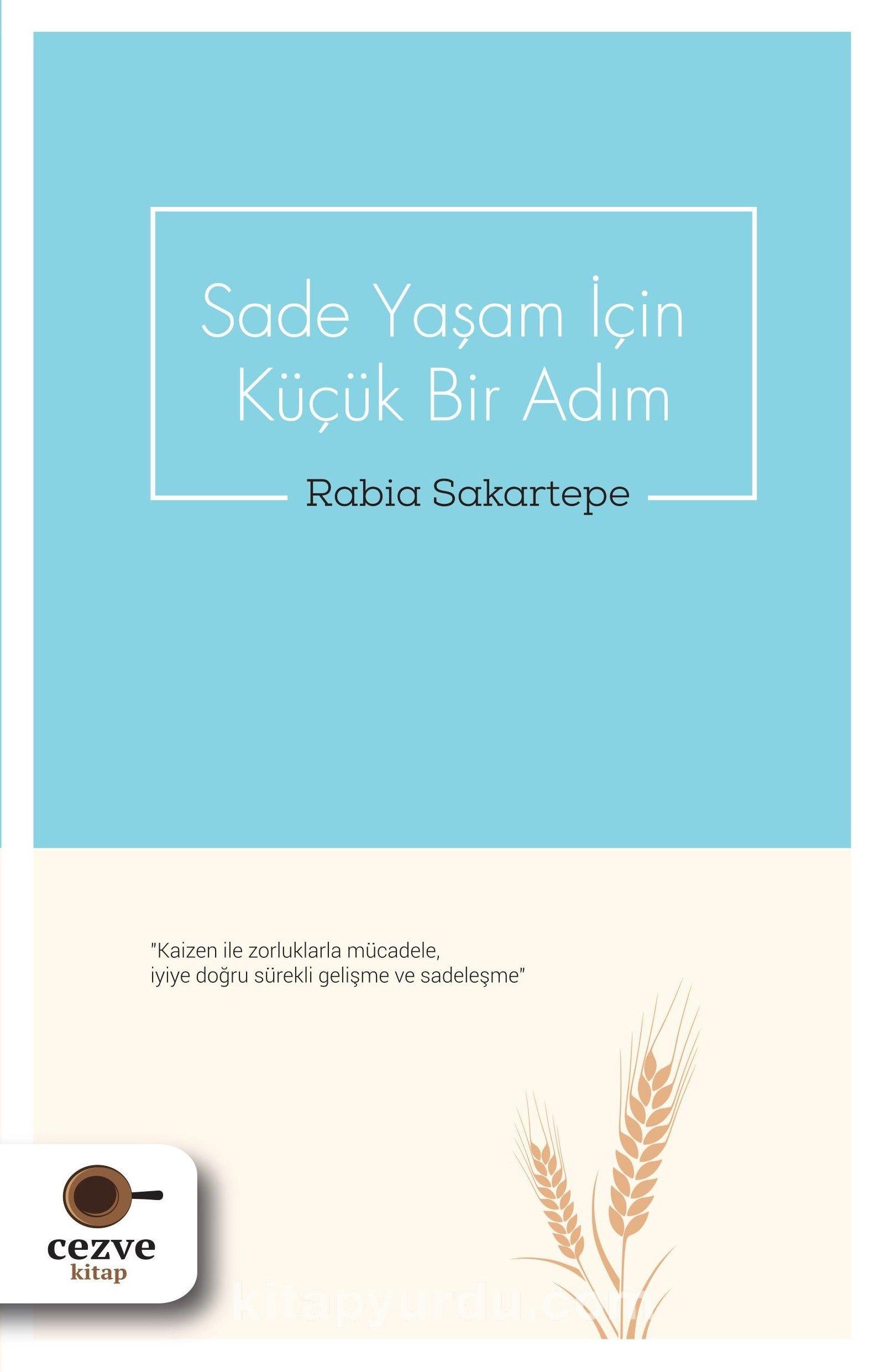 Sade Yaşam İçin Küçük Bir Adım - Rabia Sakartepe pdf epub