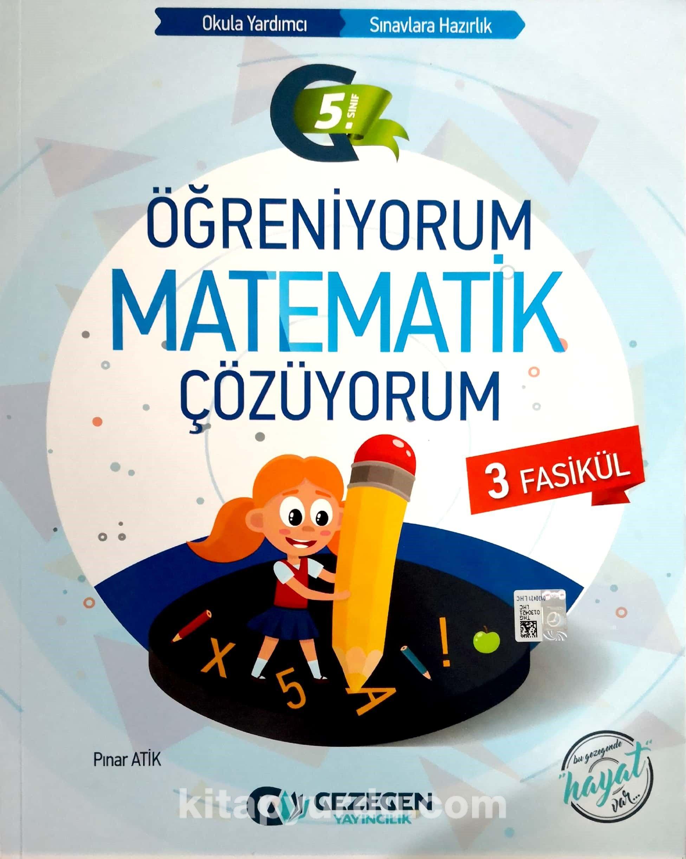 5. Sınıf Öğreniyorum Matematik Çözüyorum (3 Fasikül)