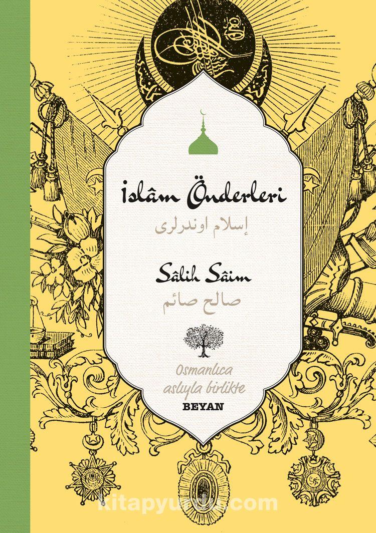 İslam Önderleri (İki Dil (Alfabe) Bir Kitap - Osmanlıca-Türkçe) -  pdf epub