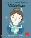 Marie Curie / Küçük İnsanlar Büyük Hayaller