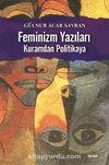 Feminizm Yazıları & Kuramdan Politikaya