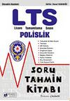 LTS Lisans Tamamlama Sınavı Polislik Soru Tahmin Kitabı Tamamı Çözümlü