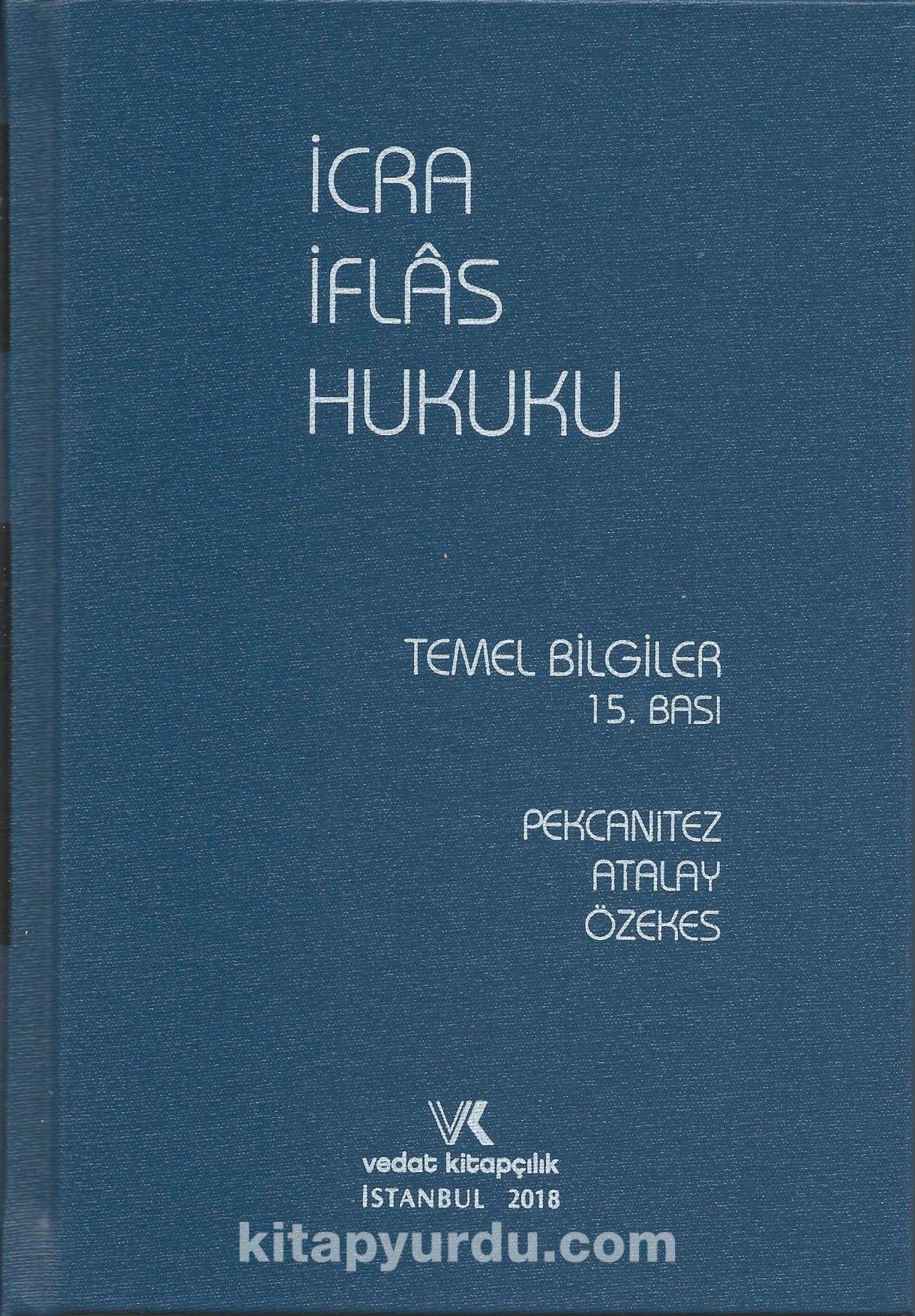 İcra İflas Hukuku Temel Bilgiler (2018 Baskısı) - Prof. Dr. Hakan Pekcanıtez pdf epub