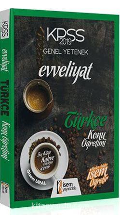 2019 KPSS Genel Yetenek Evveliyat Türkçe Konu Öğretimi