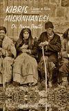 Kıbrıs Miskinhanesi & Cüzzam ve Kıbrıs 1830-2001