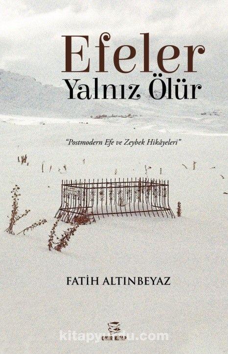 Efeler Yalnız Ölür - Fatih Altınbeyaz pdf epub
