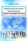 Örgütsel Davranşta ve İnsan Kaynakları Yönetimi Uygulamalarında Örgütsel Vatandaşlık Davranışı