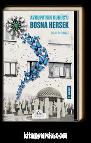 Avrupa'nın Kudüs'ü Bosna Hersek