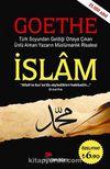 İslam - Goethe & Türk Soyundan Geldiği Ortaya Çıkan Ünlü Alman Yazarın Müslümanlık Risalesi